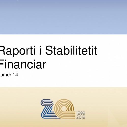 Publikohet numri i 14-të i Raportit të Stabilitetit Financiar